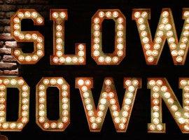 slow down stan&co